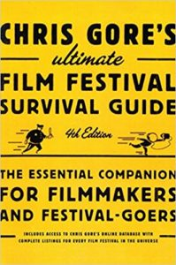Chris Gore's ultimate Film Festival Survival Guide Book cover